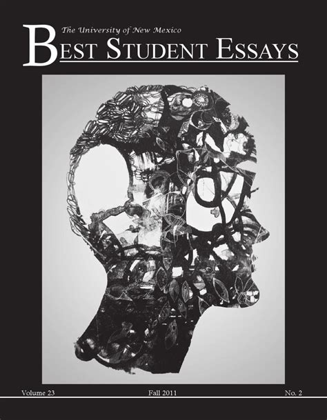 Best Student Essays Unm Student Publication The Fall 2011 By Best Student Essays Issuu