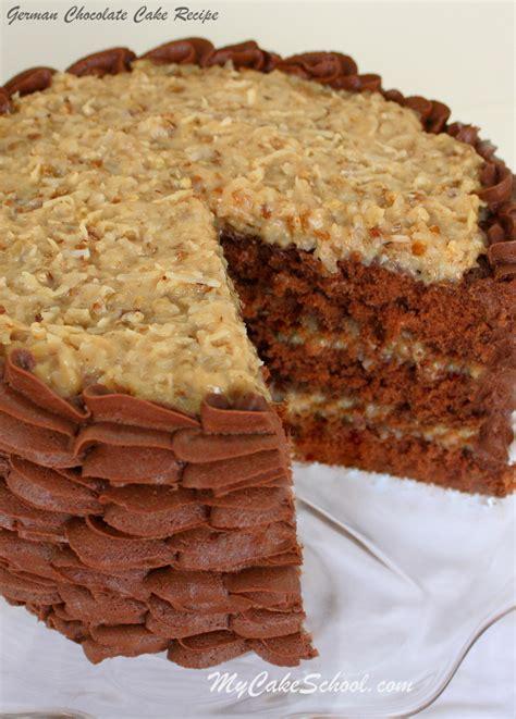 cake by scratch recipe german chocolate cake recipe scratch my cake school