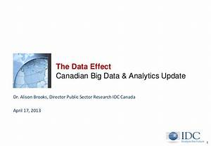 The Data Effect: Canadian Big Data & Analytics Update - Dr ...