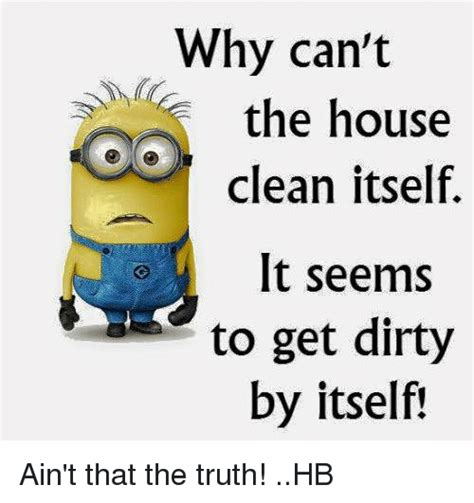 Clean House Meme - 25 best memes about house cleaning house cleaning memes
