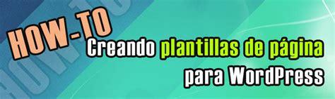 Crear Template De Pagina En by Plantillas De P 225 Gina Para Page Templates