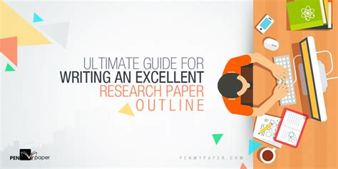 How to Write an Excellent Research Paper Outline?