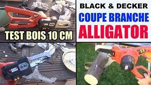 Coupe Branche Electrique Bosch : coupe branche alligator gk1000 black et decker elektro ~ Premium-room.com Idées de Décoration