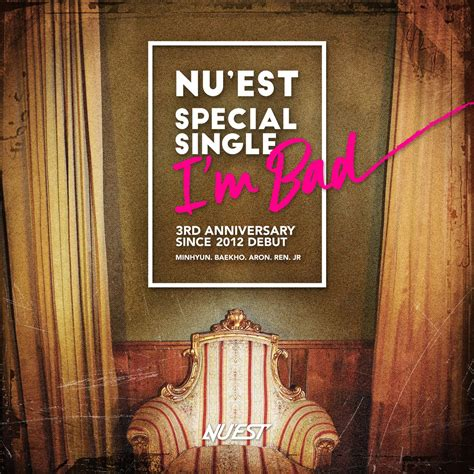 Im Bad by Nu Est To Release Special Single Quot I M Bad Quot For 3rd Debut