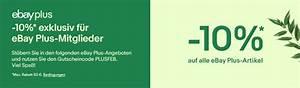 Ebay Gutschein Garten : 10 ebay plus gutschein auf plus produkte auch test mitgliedschaft ~ Orissabook.com Haus und Dekorationen