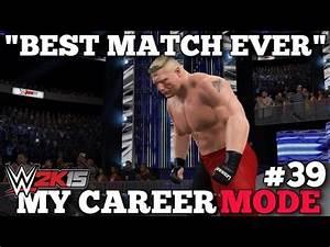 """""""BEST MATCH EVER""""   WWE 2K15 My Career Mode Episode #39 ..."""