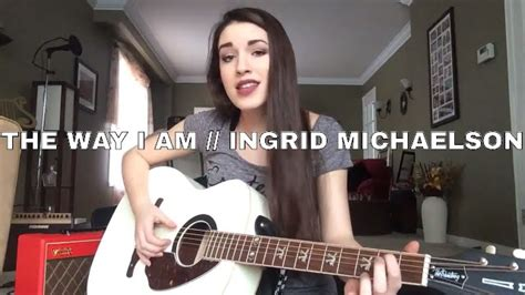 The Way I Am  Ingrid Michaelson (cover) Sarah Carmosino
