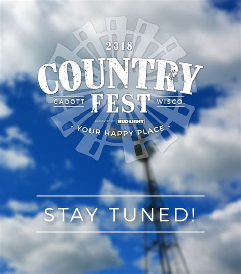 country fan fest 2017 lineup 2018 performance country music festival in wisconsin