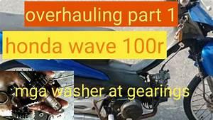 Honda Wave 100r Overhauling Part 1