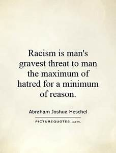 Quotes About Racism And Hatred. QuotesGram