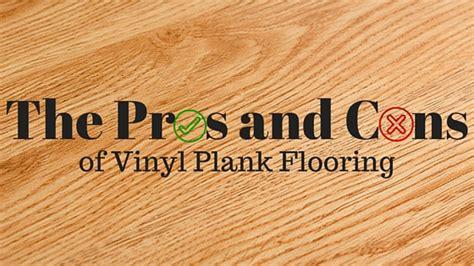 vinyl plank pros and cons of vinyl plank floors