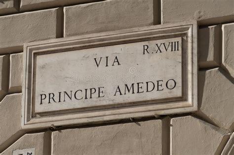 Il principe amedeo viveva in toscana, in provincia di arezzo. Principe Amedeo Street Name Sign In Rome Stock Photo - Image of architectural, ancient: 152213926
