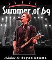 Bryan Adams - Summer of 69 | Booking House Inc.