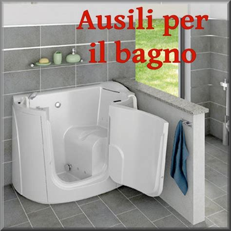Ausili Per Vasca Da Bagno Per Disabili by Tipologie Ausili Disabili