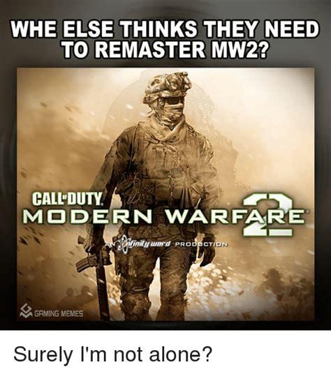 Mw2 Memes - whe else thinks they need to remaster mw2 call duty modern warfare minituumurd prob cti mgaming