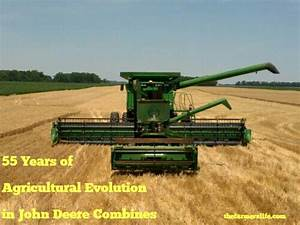 55 Years Of Agricultural Evolution