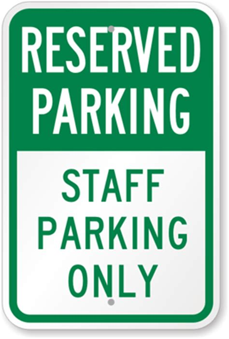 Staff Parking Only Sign  Reserved Parking Signs, Sku K8498. Road Wisconsin Signs. Horns Signs Of Stroke. Kitchen Hygiene Signs Of Stroke. Store Signs Of Stroke. Hindi Language Signs Of Stroke. Wrought Iron Signs. Awe Signs. Heatwave Signs