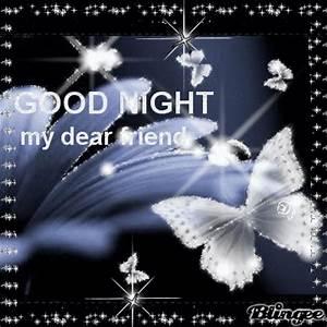 good night my dear friend Picture #122292772 | Blingee.com