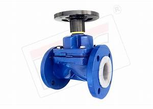 Lined Diaphragm Valve  Weir A Type Ptfe    Pfa Lined