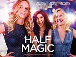 Watch Half Magic (2018) Movies Free Online - XMOVIES8