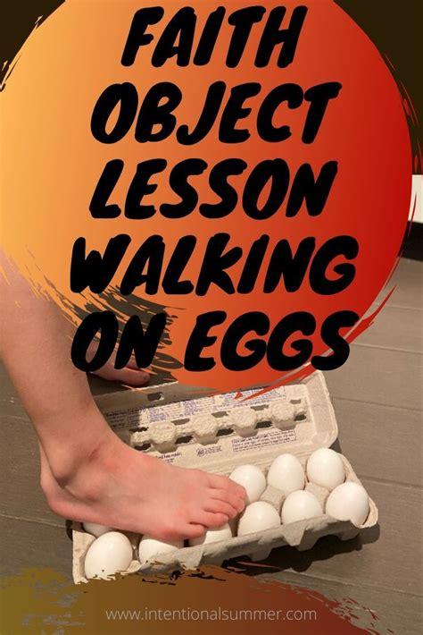 Faith Object Lesson Walking on Eggs - Jesus walks on water ...