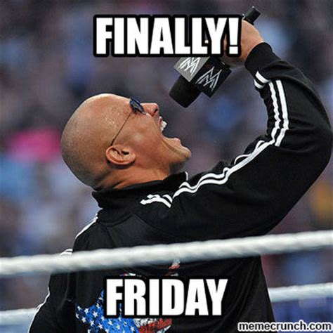 Rock Meme - the rock finally friday meme
