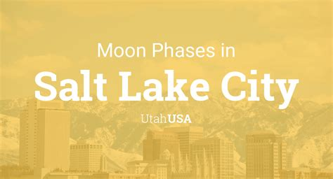 moon phases  lunar calendar  salt lake city utah