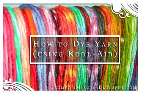 uzumes crafty goodness   dye yarn  kool aid