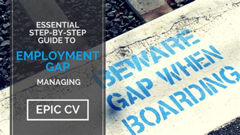 essential step by step guide to employment gap managing