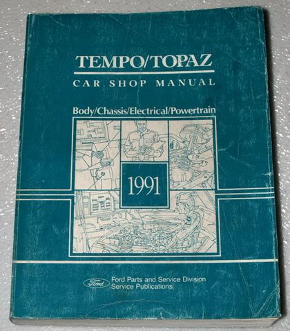 service repair manual free download 1991 ford tempo auto manual 1991 mercury topaz xr5 lts ford tempo lx gls factory shop service repair manual ebay