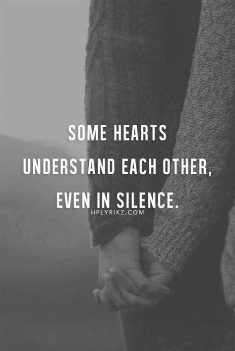hearts understand     silence