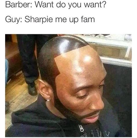 Barbershop Memes - barber sharpie me up fam google search marketing memes pinterest google search and barbers