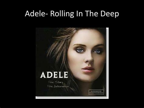 Adele- Rolling In The Deep Powerpoint Presentation
