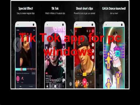 tik tok app for pc windows 7 8 10 windows phone