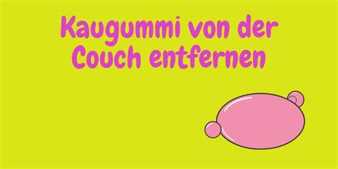 Kaugummi Entfernen Sofa by Kaugummi Aus Entfernen Home Ideen