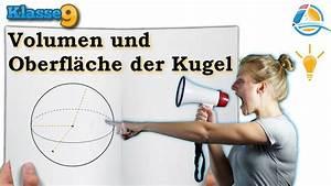 Oberfläche Kugel Berechnen : volumen oberfl che kugel klasse 9 wissen youtube ~ Themetempest.com Abrechnung