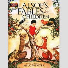 Aesop's Fables For Children  Memoria Press  Classical Education
