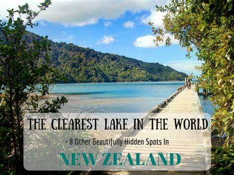 clearest lake in the us the clearest lake in the world 8 other beautifully hidden spots in new zealand anita hendrieka