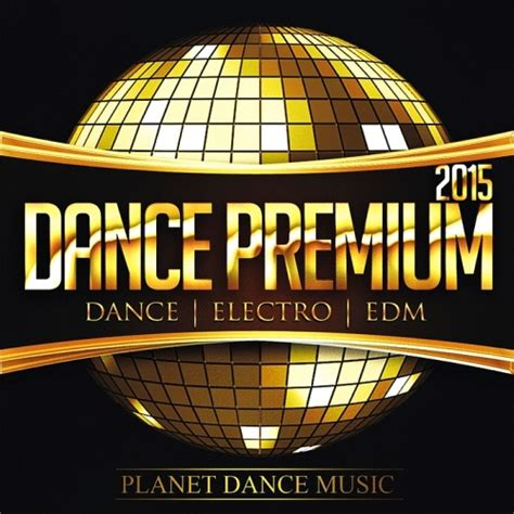 Download Va  Planet Dance Music  Dance Premium (2015