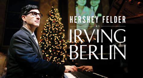 hershey felder  irving berlin portland center stage   armory