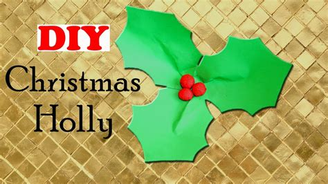 diy christmas holly easy christmas craft christmas diy