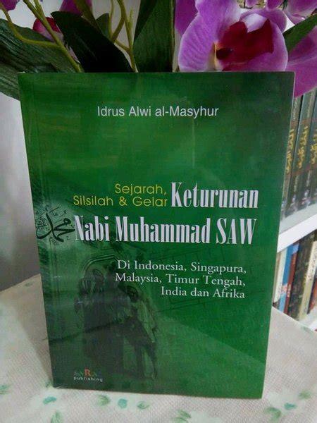 Nasab rasulullah sampai adnan disepakati oleh para. Sejarah Silsilah dan gelar Keturunan Nabi Muhammad saw di Lapak FAIZ AGENCY   Bukalapak