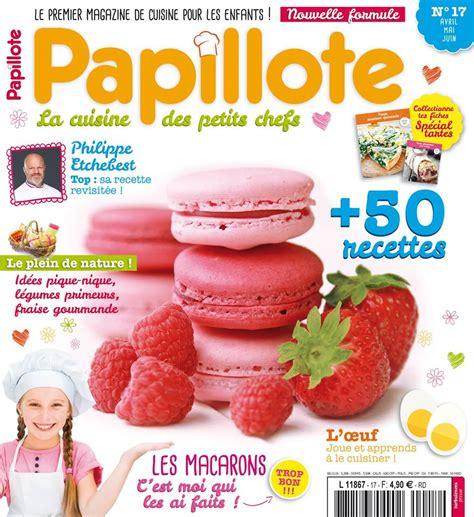 cuisine gourmande magazine papillote découverte gourmande et éducative rêve