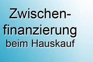 Hauskauf Kredit Berechnen : mit zwischenfinanzierung hauskauf realisieren kredit verkauf tilgung ~ Themetempest.com Abrechnung