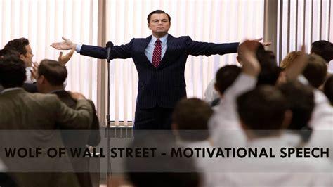 wolf of wall street motivational speech youtube