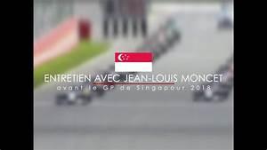 Grand Prix De Singapour 2018 : entretien avec jean louis moncet avant le grand prix de ~ Medecine-chirurgie-esthetiques.com Avis de Voitures