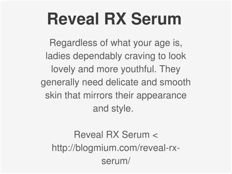 reveal rx serum ppt http blogmium reveal rx serum powerpoint 1957