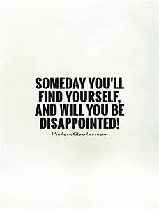 Funny Quotes About Disappointment. QuotesGram