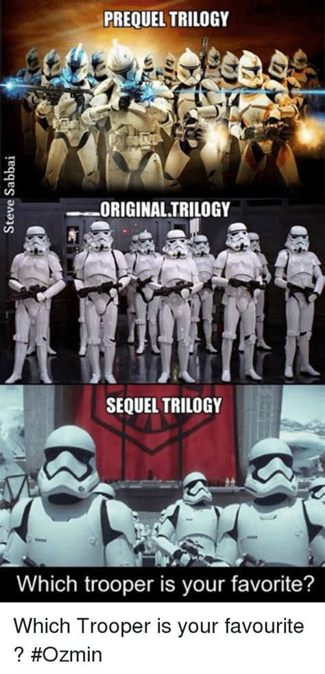 Sequel Memes - prequel trilogy original trilogy sequel trilogy which trooper is your favorite which trooper is