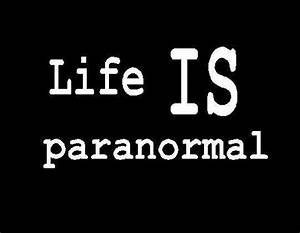 Paranormal Quot... Haunted Places Quotes